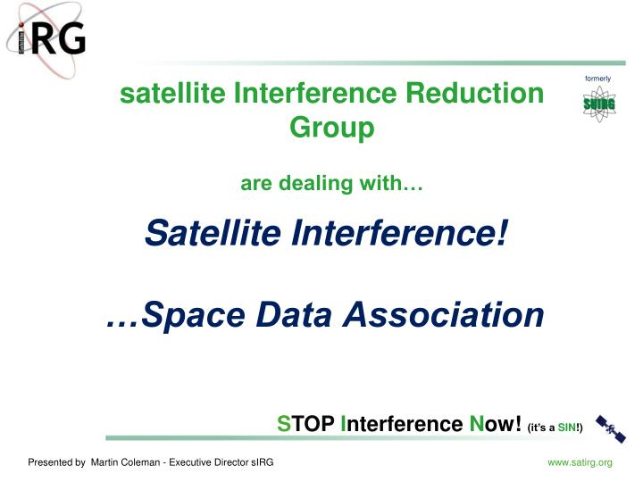 Satellite Interference!