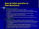 base de datos operativa vs data warehouse