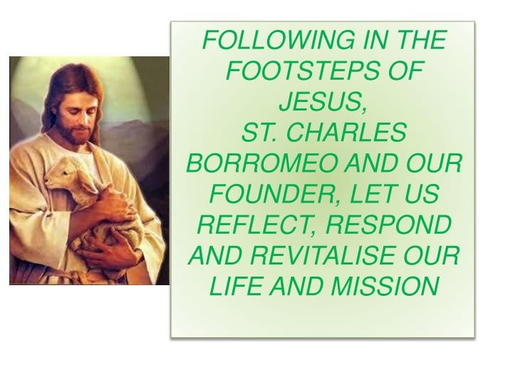 FOLLOWING IN THE FOOTSTEPS OF JESUS,