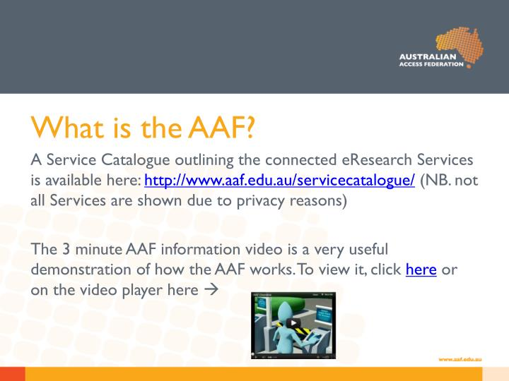 What is the AAF?