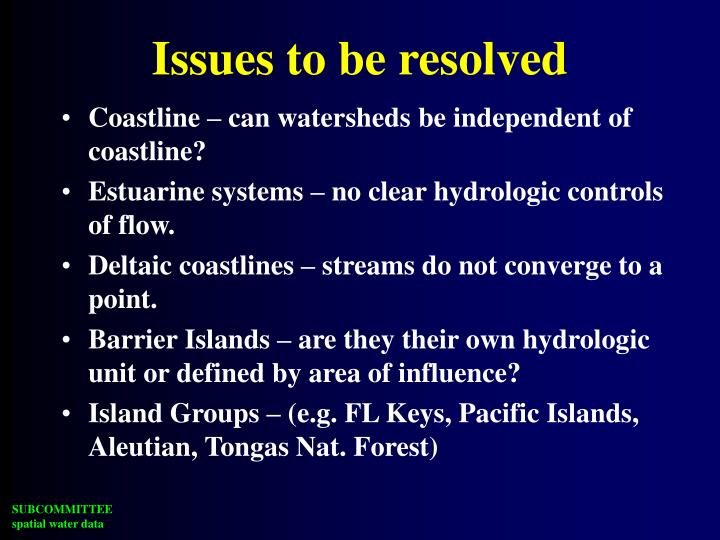 Issues to be resolved