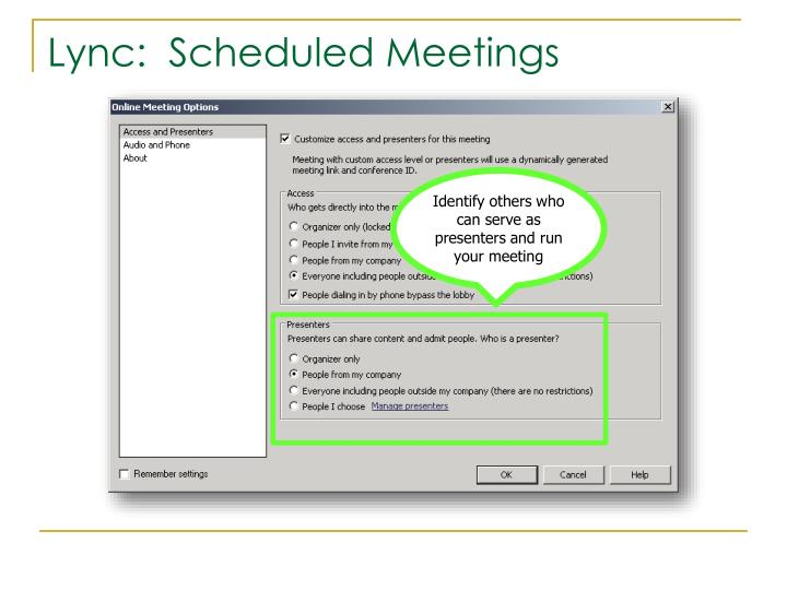 Identify others who can serve as presenters and run your meeting
