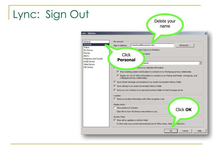 Lync:  Sign Out