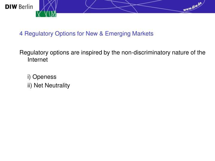 4 Regulatory Options for New & Emerging Markets