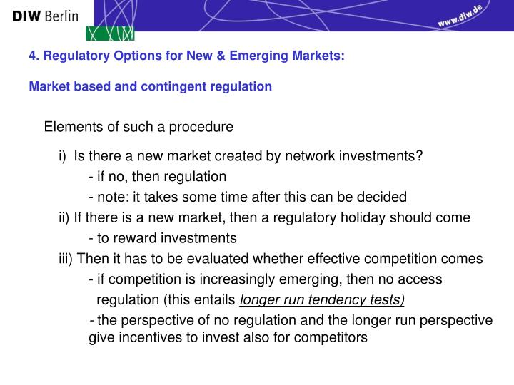4. Regulatory Options for New & Emerging Markets: