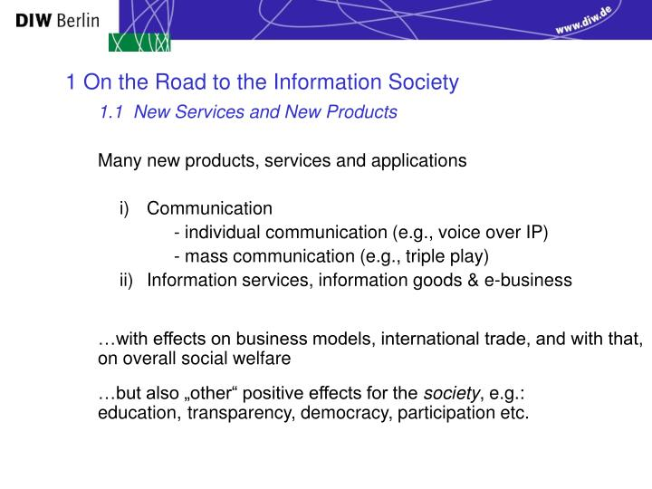 1 On the Road to the Information Society
