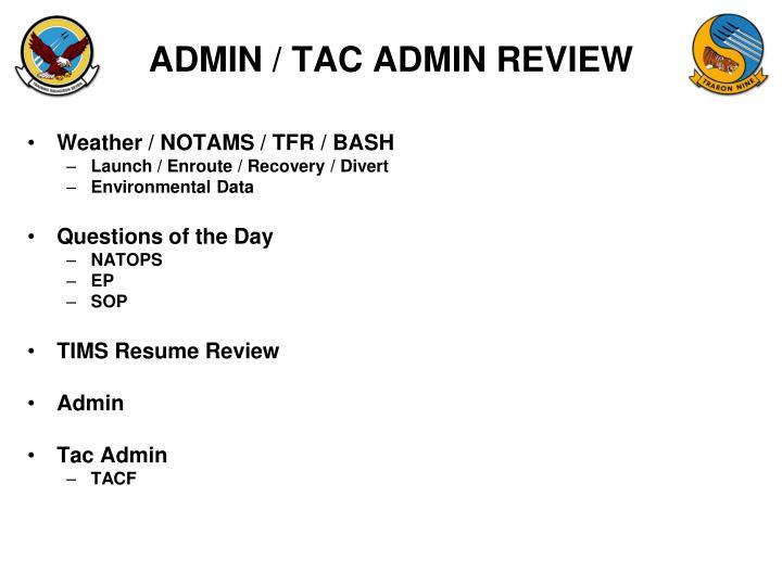 ADMIN / TAC ADMIN REVIEW