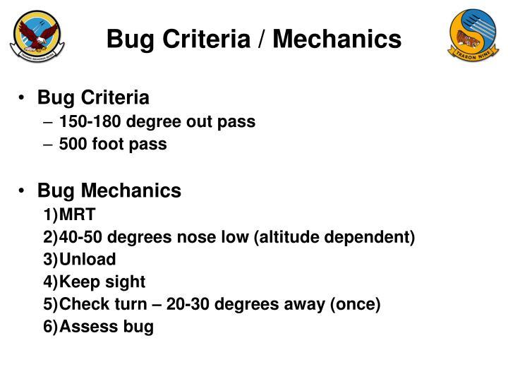 Bug Criteria / Mechanics