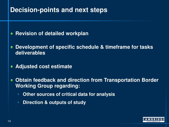 Decision-points and next steps