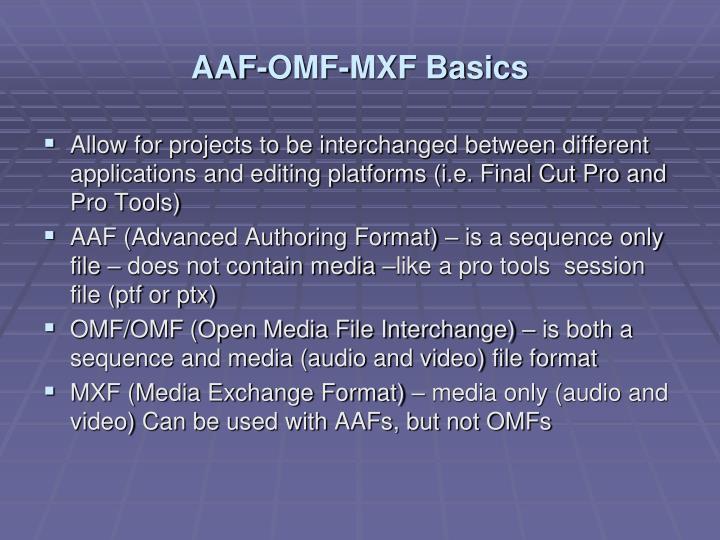 AAF-OMF-MXF Basics