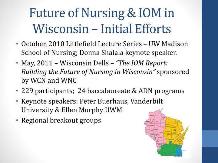 Future of Nursing & IOM in Wisconsin – Initial Efforts