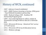 history of wcn continued