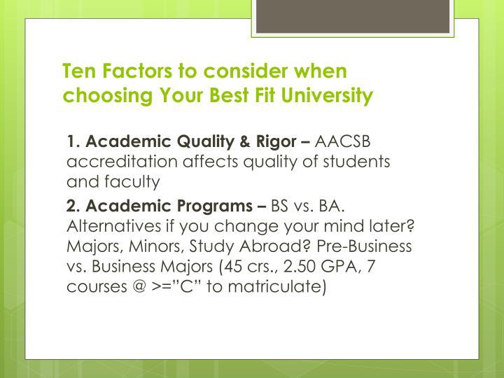 Ten Factors to consider when choosing Your Best Fit University