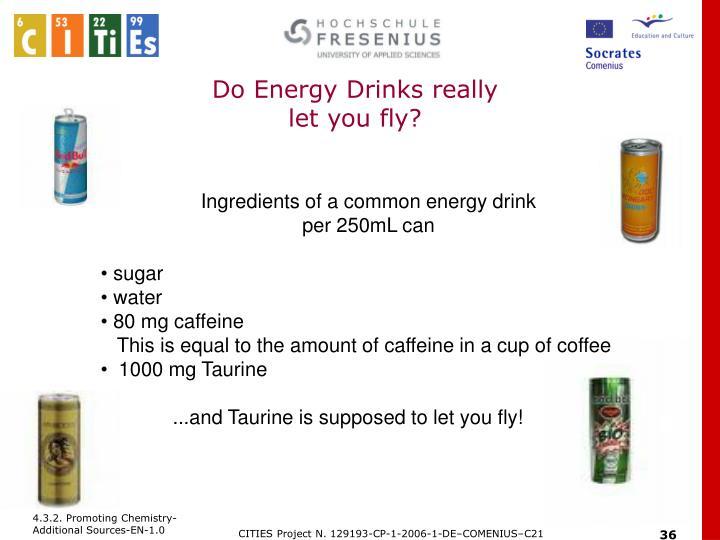 Do Energy Drinks really