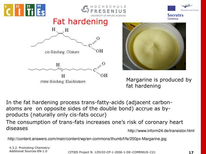 Fat hardening