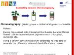 separating colours chromatography