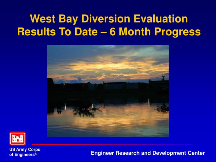West Bay Diversion Evaluation