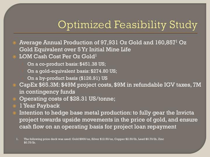 Optimized Feasibility Study