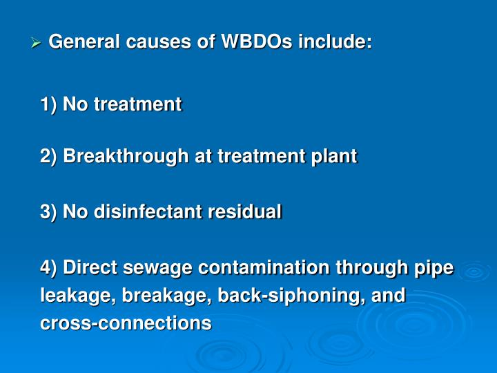 General causes of WBDOs include: