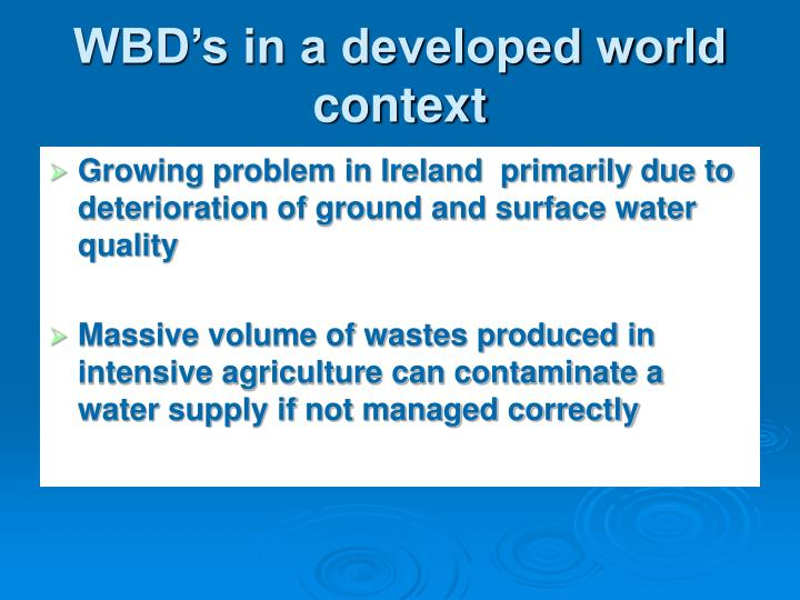 WBD's in a developed world context