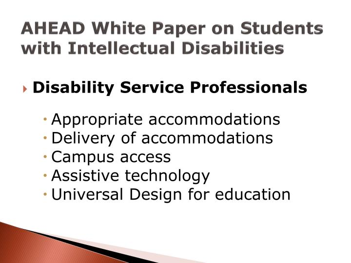 AHEAD White Paper on Students with Intellectual Disabilities