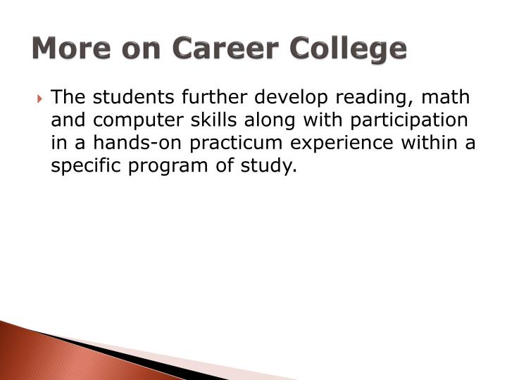 More on Career College