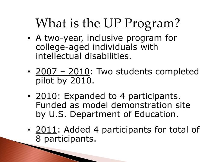What is the UP Program?