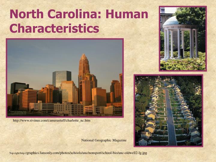 North Carolina: Human Characteristics