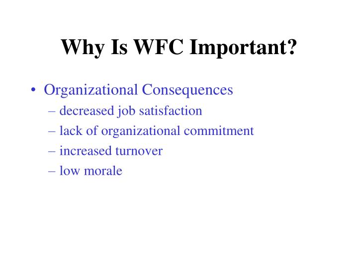 Why Is WFC Important?