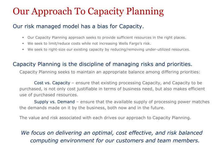 Our Approach To Capacity Planning