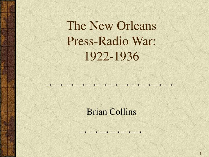 The new orleans press radio war 1922 1936