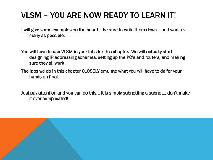 VLSM – you are now ready to learn it!