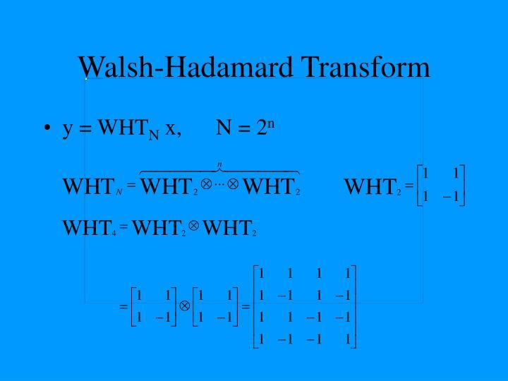 Walsh-Hadamard Transform