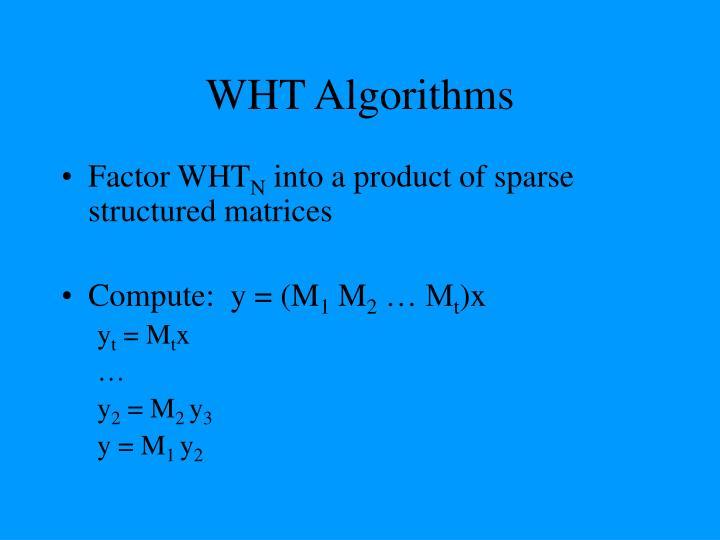 WHT Algorithms