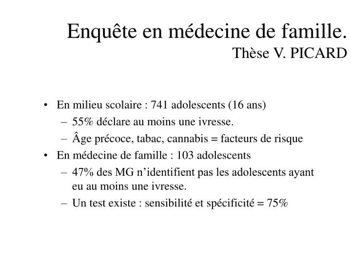Enquête en médecine de famille.