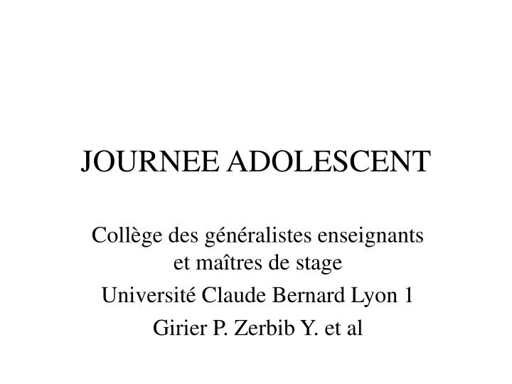 JOURNEE ADOLESCENT