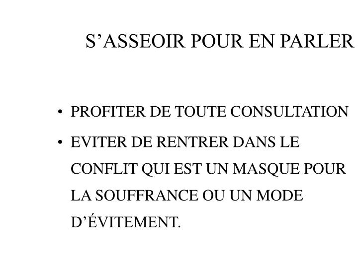 S'ASSEOIR POUR EN PARLER