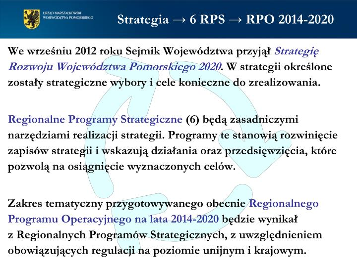 Strategia → 6 RPS → RPO 2014-2020