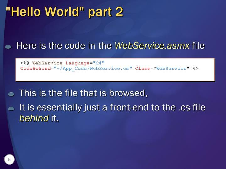 """Hello World"" part 2"