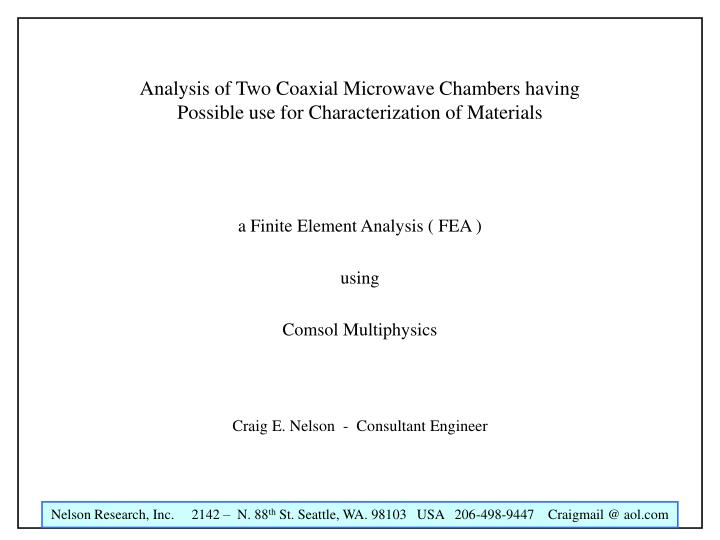 Analysis of Two Coaxial Microwave Chambers having Possible use for Characterization of Materials
