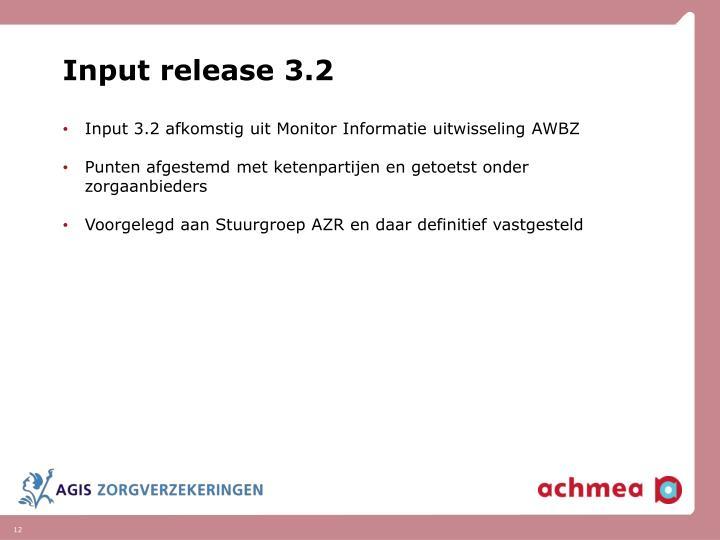 Input release 3.2