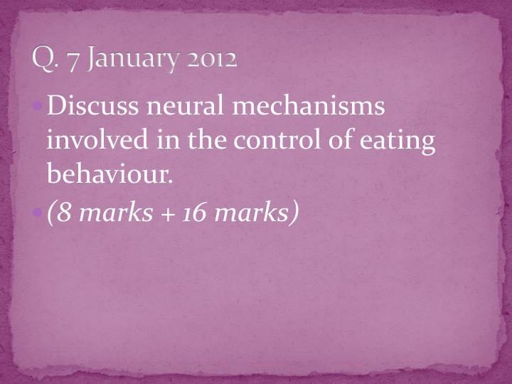 Q. 7 January 2012
