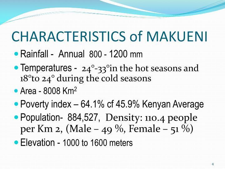 CHARACTERISTICS of MAKUENI