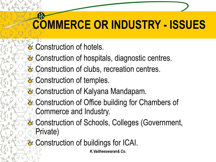 COMMERCE OR INDUSTRY - ISSUES