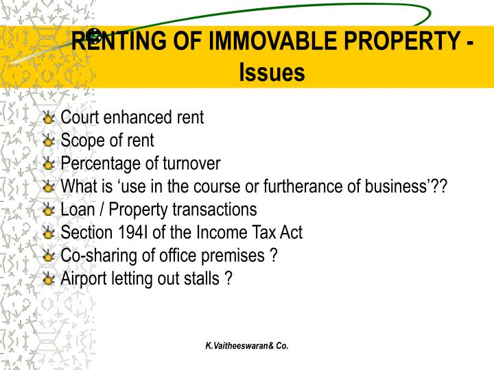 RENTING OF IMMOVABLE PROPERTY - Issues