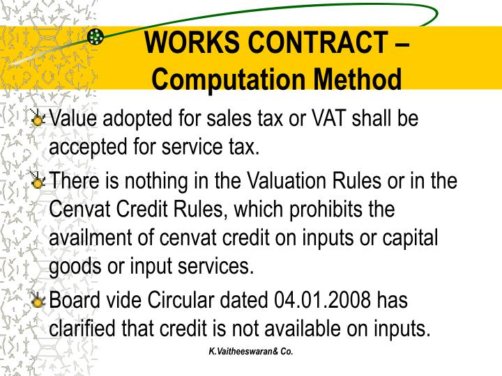 WORKS CONTRACT –Computation Method