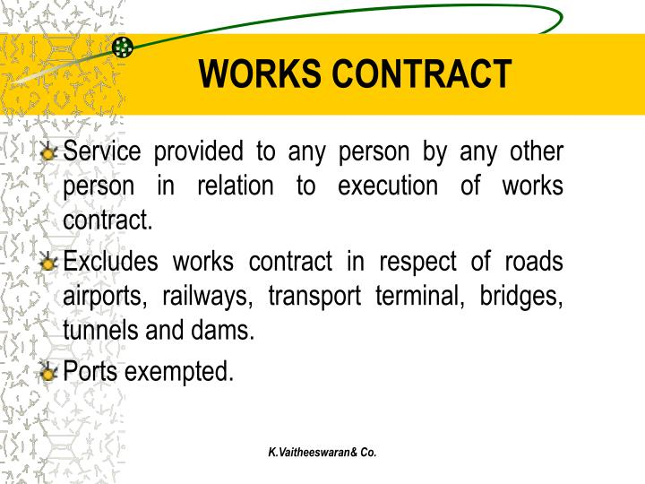 WORKS CONTRACT