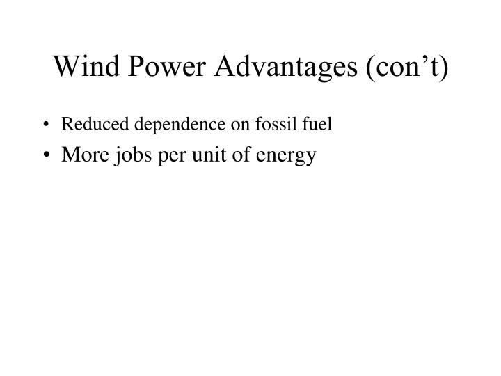Wind Power Advantages (con't)