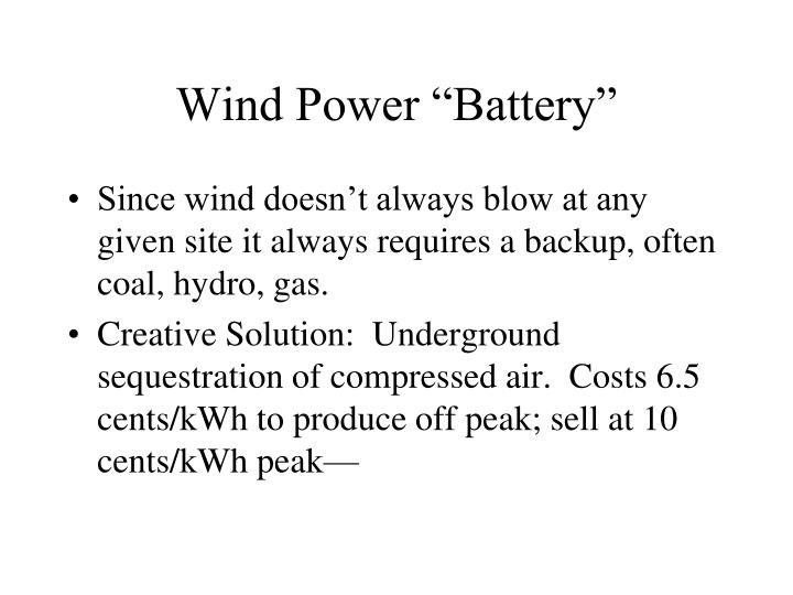 "Wind Power ""Battery"""