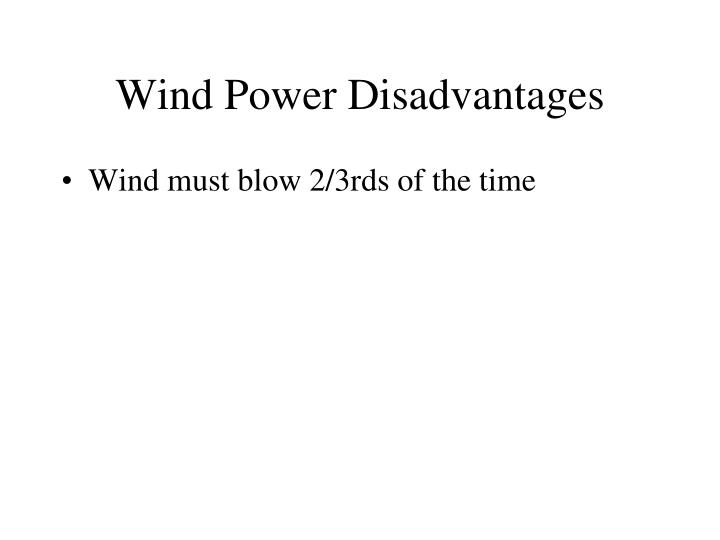 Wind Power Disadvantages